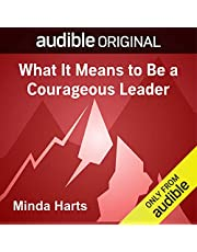 What It Means to Be a Courageous Leader