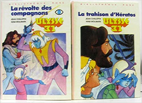 Amazon Fr La Trahison D Heratos Ulysse 31 Collection