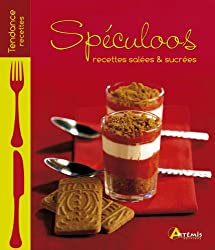 SPECULOOS - RECETTES SALEES ET SUCREES
