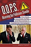 O. O. P. S. : Observing Our Politicians Stumble, Stephen E. Frantzich, 1440803137