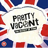 Pretty Vacant - The History Of Punk