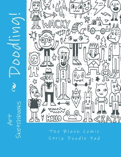 The Blank Comic Strip Doodle Pad (Activity Drawing & Coloring Books) pdf epub