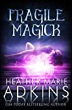 img - for Fragile Magick (Descent Trilogy) (Volume 1) book / textbook / text book