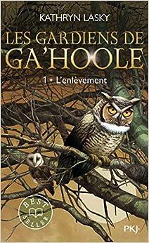 1. Les Gardiens de Ga'Hoole - L'enlèvement (1)