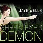 Green-Eyed Demon: Sabina Kane, Book 3 | Jaye Wells