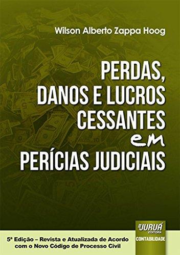 Perdas, Danos e Lucros Cessantes em Perícias Judiciais