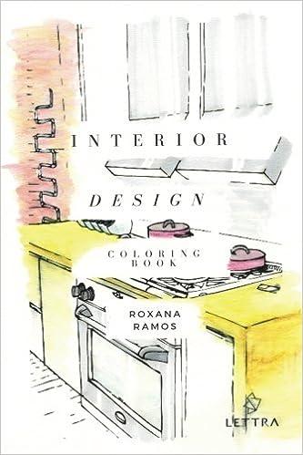 Amazon Interior Design Coloring Book 9781523990535 Roxana Ramos Gabriela Morales Pamela Raygada Melissa Fernandez Rosa Cueva Books
