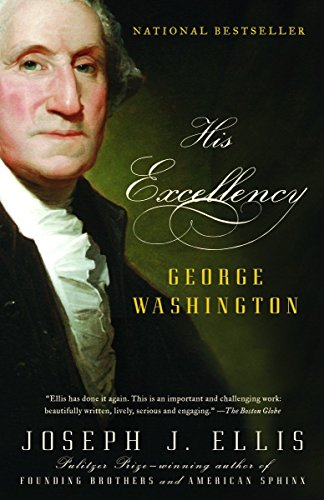 His Excellency: George Washington (His Washington Excellency George)