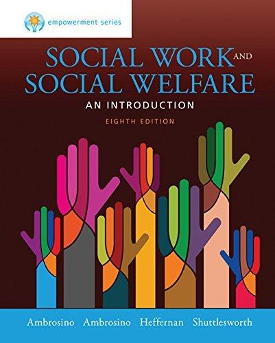 Empowerment Series: Social Work and Social Welfare by Ambrosino Rosalie Heffernan Joseph Shuttlesworth Guy Ambrosino Robert (2015-02-04) Hardcover