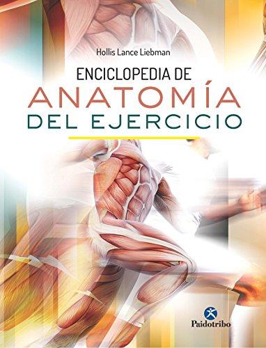 Enciclopedia de anatomía del ejercicio (color) (Medicina) (Spanish Edition)