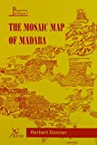 The Mosaic Map of Madaba An Introductory Guide (Palestina Antiqua)
