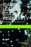 State of Insecurity: Government of the Precarious (Futures)