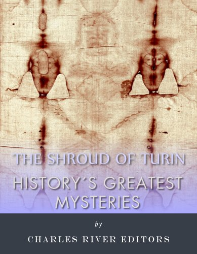 History's Greatest Mysteries: The Shroud of Turin