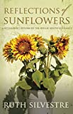 img - for Reflections of Sunflowers: A Bittersweet Return to the Idyllic South of France book / textbook / text book