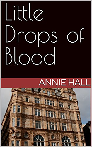 Little Drops of Blood (The Chambers Book (Blood Drops)