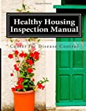 Healthy Housing Inspection Manual, Center Disease Control, 1495224546