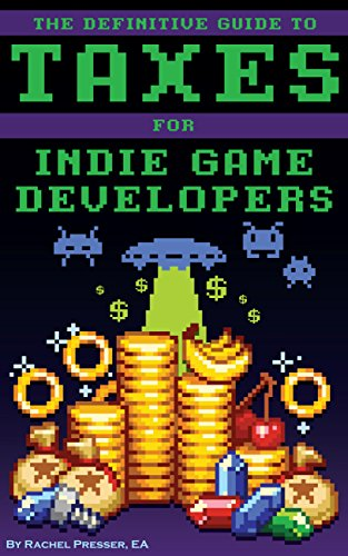 The Definitive Guide to Taxes for Indie Game Developers