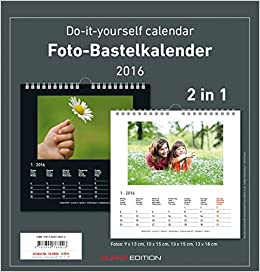 Foto bastelkalender 2016 sw datiert do it yourself calendar foto bastelkalender 2016 sw datiert do it yourself calendar amazon 9783840768026 books solutioingenieria Image collections