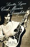 Front cover for the book Loretta Lynn: Coal Miner's Daughter by Loretta Lynn