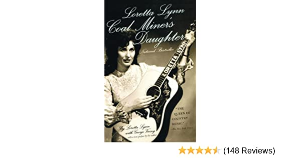 Amazon.com: Loretta Lynn: Coal Miner\'s Daughter eBook: Loretta Lynn ...