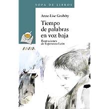 Tiempo De Palabras En Voz Baja / Time of Words in Lower Voice (Sopa De