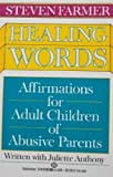 Healing Words, Steven Farmer and Juliette Anthony, 0345374290