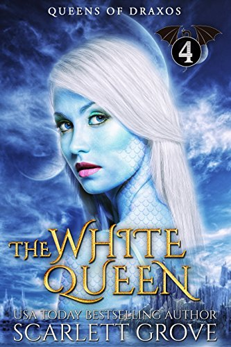 The White Queen:4 (Reverse Harem Dragon Shifter Romance) (Queens of Draxos)