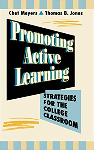 Image result for Promoting Active Learning: Strategies for the College Classroom by Chet Meyers