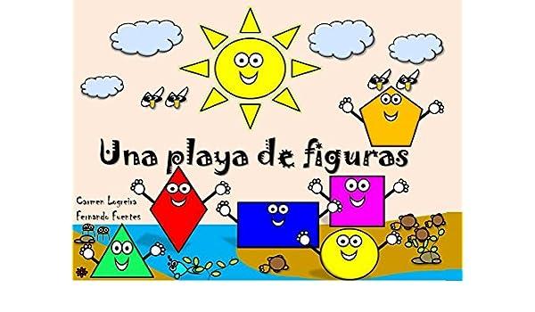 Una playa de figuras (Educando a mi bebé nº 4) eBook: Carmen Logreira, Fernando Fuentes: Amazon.es: Tienda Kindle