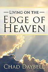 Living on the Edge of Heaven Paperback