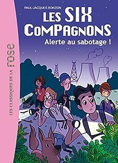 Les six compagnons 02 : Alerte au sabotage !