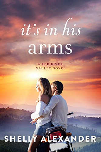 It's In His Arms (A Red River Valley Novel Book ()