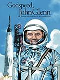 Godspeed, John Glenn, Richard Hilliard, 1590783840