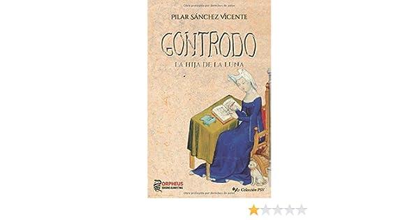 Gontrodo: Hija de la Luna (Colección PSV): Amazon.es: Sánchez ...