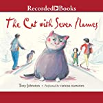 The Cat with Seven Names | Tony Johnston