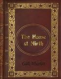 Edith Wharton: The House of Mirth