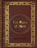 img - for Edith Wharton: The House of Mirth book / textbook / text book