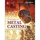 Principles of Metal Casting, Third Edition