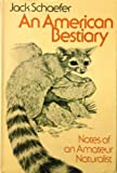 An American Bestiary, Jack Schaefer, 039520710X