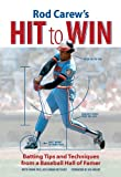 Rod Carew's Hit to Win