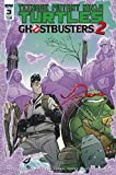 TMNT GHOSTBUSTERS II #3 COVER A