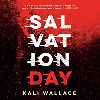 Salvation Day by Kari Wallace science fiction and fantasy book and audiobook reviews