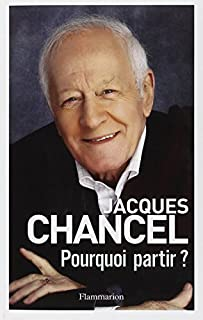 Pourquoi partir ? : journal 2011-2014, Chancel, Jacques
