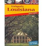 Uniquely Louisiana, Donna Loughran, 1403445079