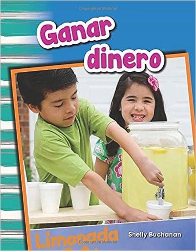 Ganar Dinero (Earning Money) (Spanish Version) (Grade 1)