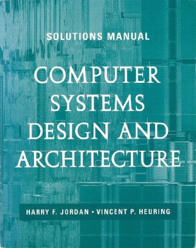 Computer Systems Design And Book By Vincent P Heuring