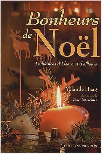 Livres gratuits Bonheurs de Noël : Ambiances d'Alsace et d'ailleurs epub pdf