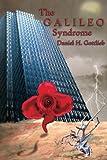 The Galileo Syndrome, Canopy Publishing, 0975365509
