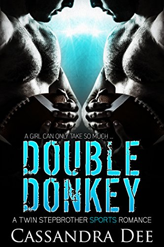 DOUBLE DONKEY: A Twin Stepbrother Sports Romance by [Dee, Cassandra]