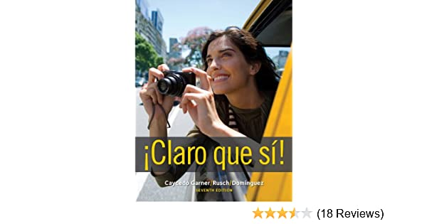 Claro que si! (World Languages) - Kindle edition by Lucia Caycedo Garner, Debbie Rusch, Marcela Dominguez. Reference Kindle eBooks @ Amazon.com.